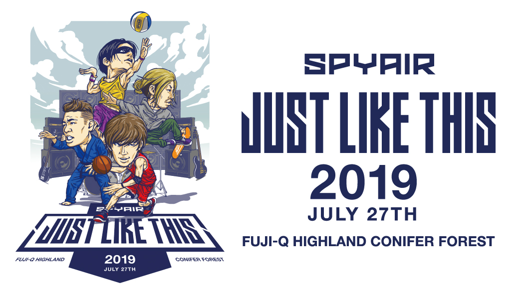 SPYAIR JUST LIKE THIS 2019 JULY 27TH FUJI-Q HIGHLAND CONIFER FOREST